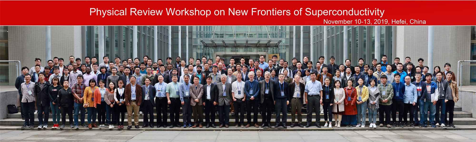 中科大:物理评论系列会议超导新前沿国际研讨会成功在中国科大举办